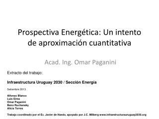 Prospectiva Energética: Un intento de aproximación cuantitativa