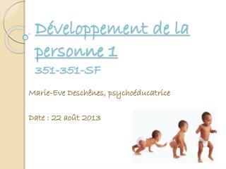 Développement de la personne 1 351-351-SF