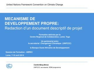 MECANISME DE  DEVELOPPEMENT PROPRE: Redaction d'un document  descriptif  de  projet