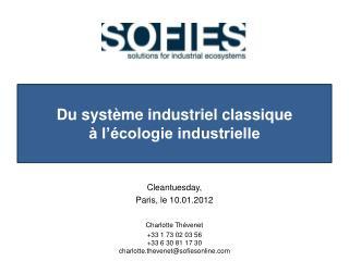 Du système industriel classique  à l'écologie industrielle