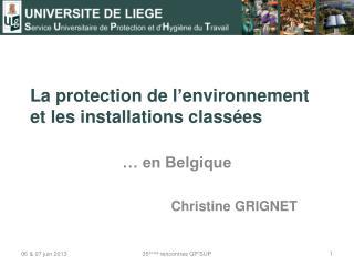 La protection de  l'environnement  et les installations classées