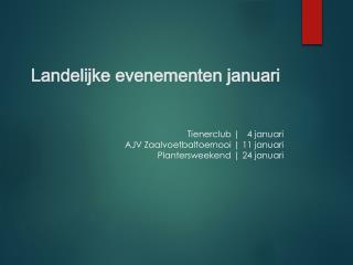 Landelijke evenementen januari