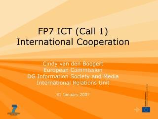 FP7 ICT Call 1 International Cooperation
