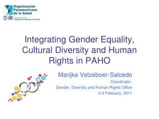 Integrating Gender Equality, Cultural Diversity and Human Rights in PAHO