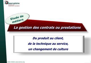 La gestion des contrats ou prestations