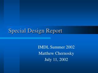 Special Design Report