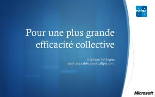 Pour une plus grande  efficacité collective