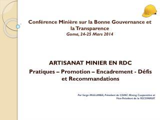 Conférence Minière sur la Bonne Gouvernance et la Transparence Goma, 24-25 Mars 2014