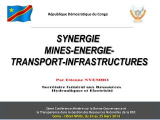 SYNERGIE  MINES-ENERGIE- TRANSPORT-INFRASTRUCTURES