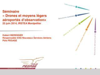 Drones pour services a�riens; la fili�re sud-est, opportunit�s et freins au d�veloppement