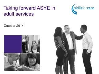 Taking forward ASYE in adult services
