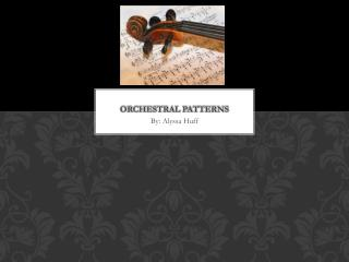 Orchestral Patterns