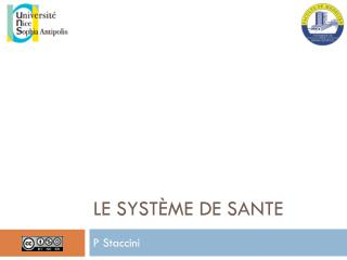Le  système  de  sante