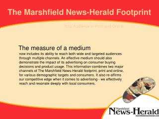 The Marshfield News Herald direct mail lists are strong among consumers living in higher valued homes.