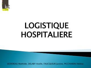 LOGISTIQUE HOSPITALIERE