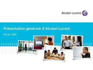 Présentation générale d'Alcatel-Lucent