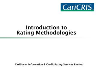Introduction to Rating Methodologies