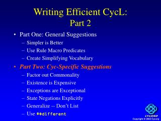 Writing Efficient CycL:  Part 2