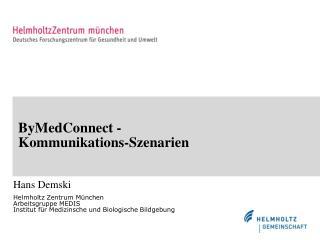 ByMedConnect - Kommunikations-Szenarien