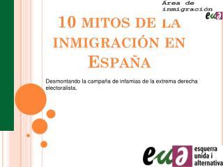 10 mitos de la inmigración en España