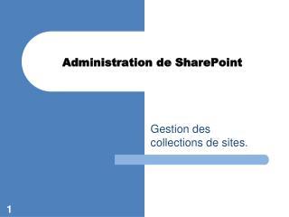 Administration de SharePoint