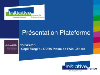 15/04/2013 Copil élargi du  CDRA Plaine de l'Ain Côtière