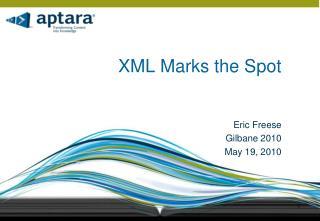 XML Marks the Spot