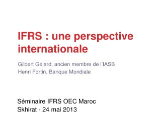 IFRS : une perspective internationale