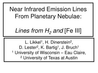 Near Infrared Emission Lines From Planetary Nebulae: Lines from H 2  and  [Fe III]