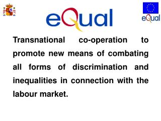 1.- 	Transnational co-operation .