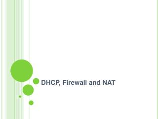 DHCP, Firewall and NAT