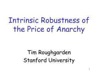 Intrinsic Robustness of the Price of Anarchy
