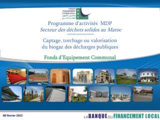 Programme d'activités  MDP Secteur des déchets solides au Maroc ************************