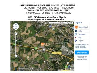 GPS : E40/Texaco station/Grand Bigard - Groot Bijgaarden – direction to Ghent