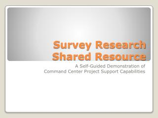Survey Research Shared Resource