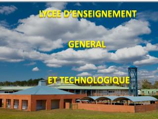 LYCEE D'ENSEIGNEMENT