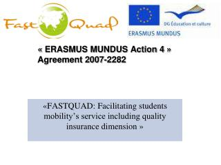 « ERASMUS MUNDUS Action 4 » Agreement 2007-2282
