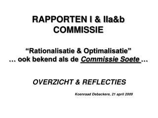 OVERZICHT & REFLECTIES Koenraad Debackere, 21 april 2009