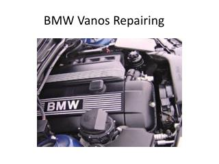 BMW Vanos Repairing with Great Deal