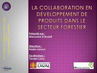 La collaboration en développement de produits dans le secteur forestier