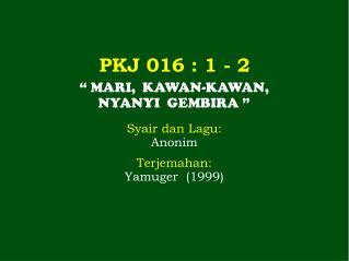PKJ 016  : 1 -  2
