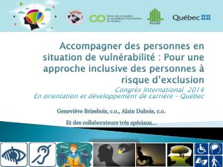 Congrès International  2014 En orientation et développement de carrière – Québec