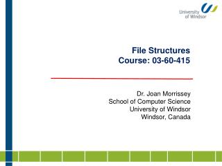 File Structures  Course: 03-60-415