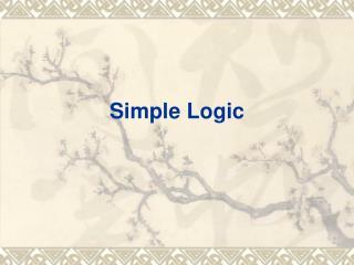 Simple Logic