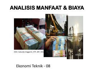 ANALISIS MANFAAT & BIAYA