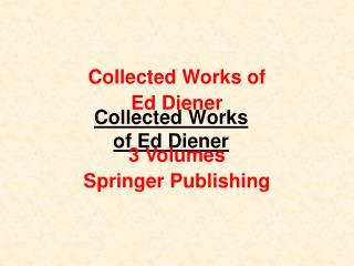 Collected Works of Ed Diener