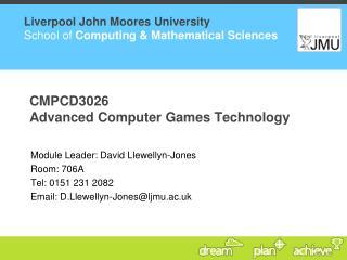 CMPCD3026 Advanced Computer Games Technology