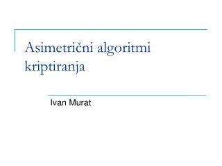Asimetrični algoritmi kriptiranja