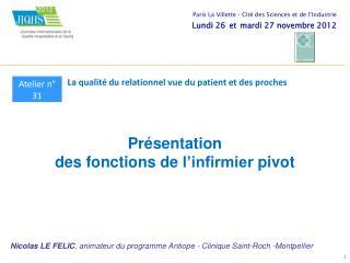 Présentation des  fonctions  de  l'infirmier  pivot