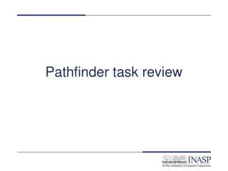 Pathfinder task review